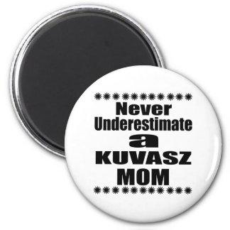 Imã Nunca subestime a mamã de KUVASZ