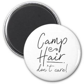 Imã O cabelo do acampamento não se importa