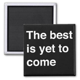 Imã O melhor é vir ainda