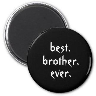 Imã O melhor ímã do irmão nunca no preto