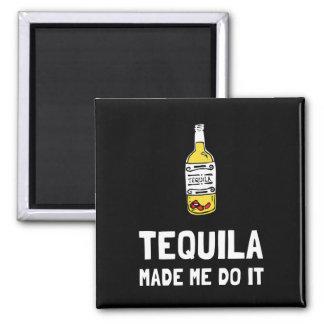 Imã O Tequila fez-me fazê-lo