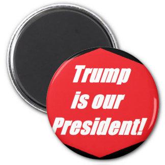 Imã O trunfo é nosso presidente