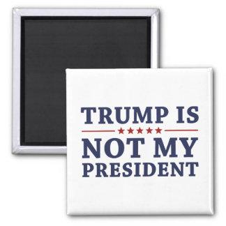 Imã O trunfo não é meu presidente