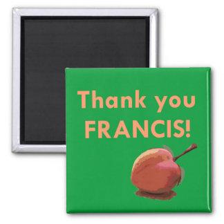 Imã Obrigado Francis! Ímã