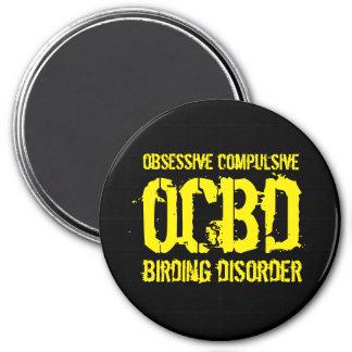 Imã OCBD engraçado (desordem obsessionante de Birding)