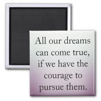 Imã Os sonhos podem vir verdadeiro