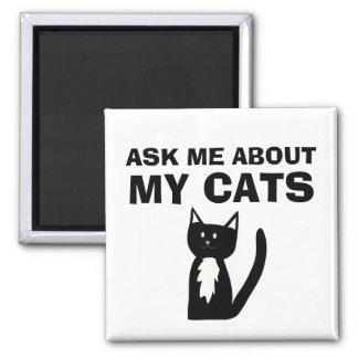 Imã Pergunte-me sobre meu gato do smoking dos gatos