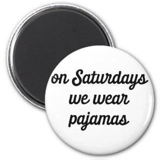 Imã Pijamas de sábado