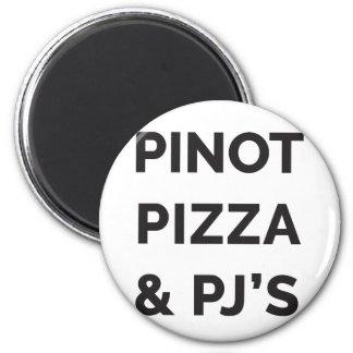 Imã Pizza, Pinot e de vinho do PJ impressão engraçado