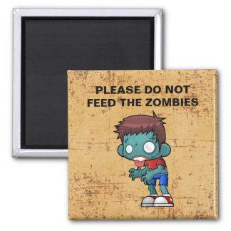 Imã Por favor não alimente os zombis
