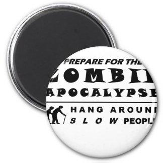 Imã Prepare para o zombi