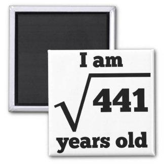 Imã Raiz quadrada do aniversário de 21 anos