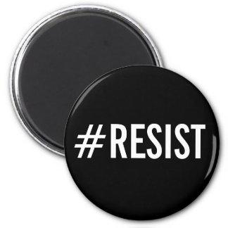 Imã #Resist, texto branco corajoso no ímã preto