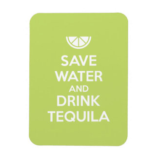 Ímã Salvar a água e beba o Tequila