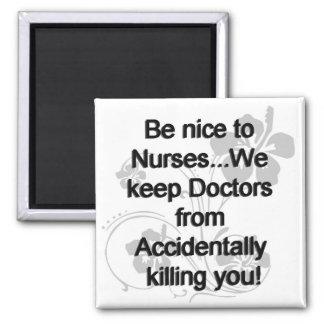 Imã Seja agradável às enfermeiras