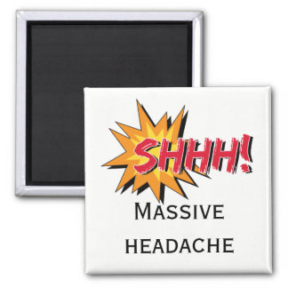 Imã SHHH sinal de aviso maciço da dor de cabeça