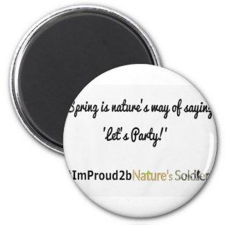 Imã Slogan 1 dos soldados da natureza