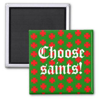 Imã Slogan de Saints_Aplenty (edição 1 do Natal)