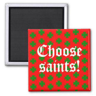 Imã Slogan de Saints_Aplenty (edição 2 do Natal)