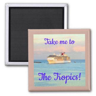 Imã Tome-me ao cruzamento dos trópicos