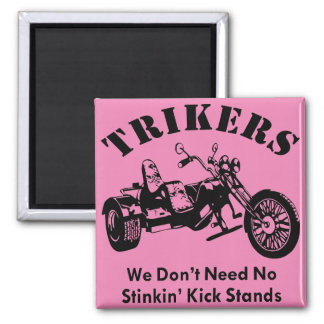 Imã Trikers nós não precisamos suportes do pontapé de