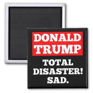 Imã TRUNFO = desastre total! Triste. Ímã preto
