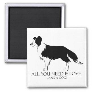 Imã Tudo que você precisa é amor e um cão!