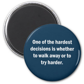 Imã Uma das decisões as mais duras é se…