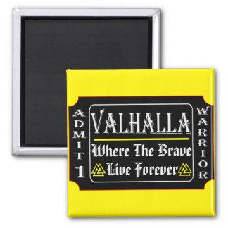 Imã Valhalla admite 1 guerreiro onde o bravo pode