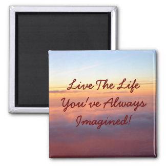 Imã Vive o LifeYou've imaginado sempre!