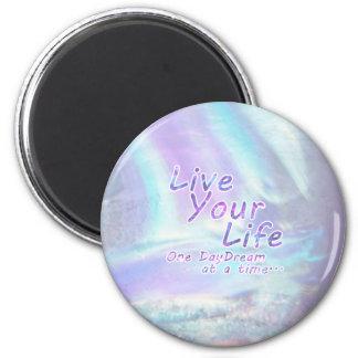 Imã Vive sua vida, um daydream de cada vez…
