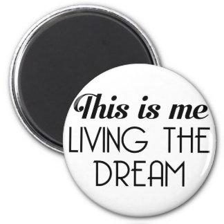 Imã Vivendo o sonho