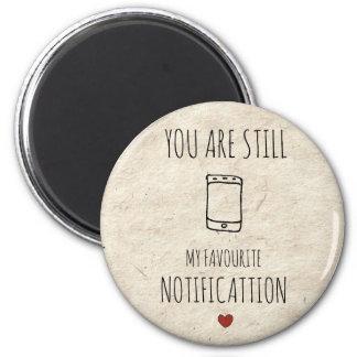 Imã Você é ainda minha notificação favorita