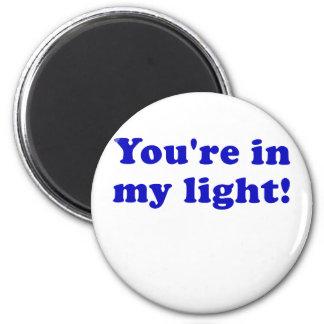 Imã Você está em minha luz