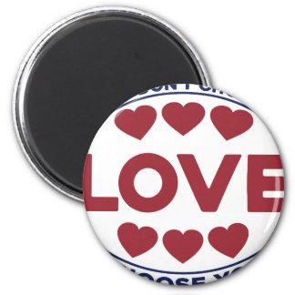 Imã Você não escolhe o amor, amor escolhe-o
