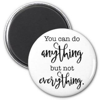 Imã Você pode fazer qualquer coisa, mas não TUDO