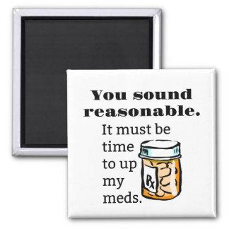 Imã Você soa a hora razoável de levantar Meds