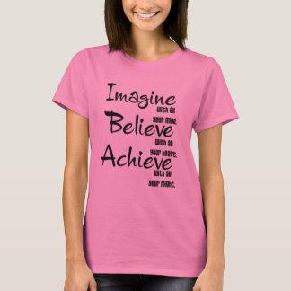 Imagine que para acreditar consiga camiseta