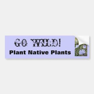 IMG_3801, VÃO SELVAGENS! , Plante plantas nativas Adesivo Para Carro