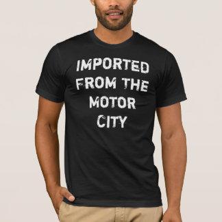 Importado da cidade do motor camiseta