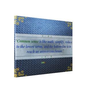 Impressão Em Canvas 10o Citações; O senso comum é como a matemática