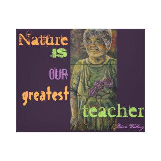 """Impressão Em Canvas A """"natureza é nosso grande professor.""""  -- Parede"""