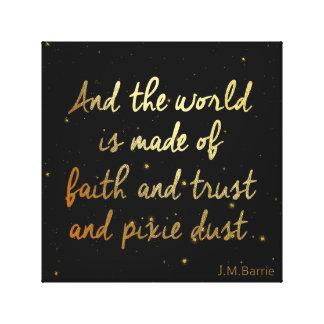Impressão Em Canvas Confiança, fé e poeira do duende
