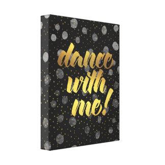 Impressão Em Canvas Dança comigo! Citações