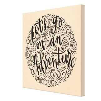 Impressão Em Canvas Deixe-nos ir em uma aventura