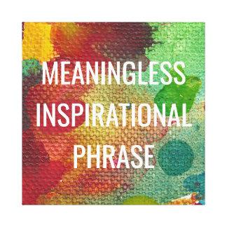 Impressão Em Canvas Frase inspirada sem sentido