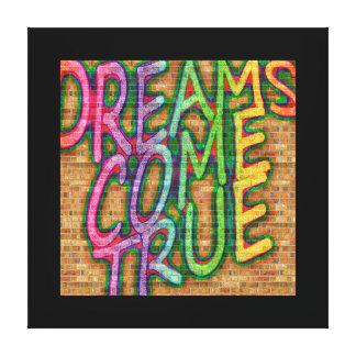 Impressão Em Canvas Os sonhos vêm verdadeiro