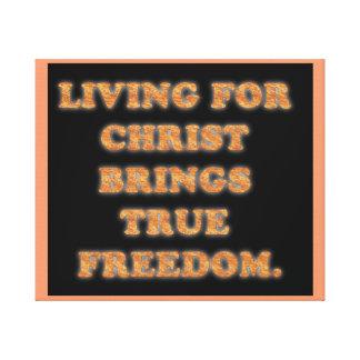 Impressão Em Canvas Viver para o cristo traz a liberdade verdadeira