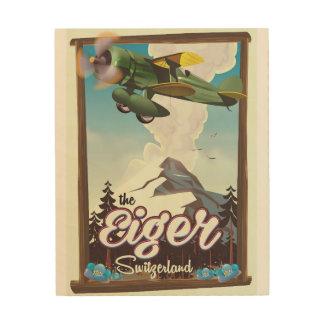Impressão Em Madeira A montanha de Eiger, poster de viagens da suiça