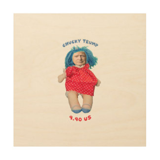Impressão Em Madeira Boneca de Chucky Donald Trump